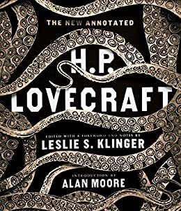 The New Annotated H. P. Lovecraft (The Annotated Books) by [Lovecraft, H. P.]