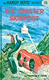 The Sinister Signpost (Hardy Boys #15)