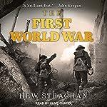 The First World War | Hew Strachan
