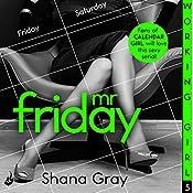 Working Girl: Mr Friday | Shana Gray