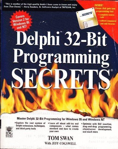 Delphi 32-Bit Programming Secrets (The Secrets Series) by Tom Swan (1996-10-04) by John Wiley & Sons Inc (Computers)