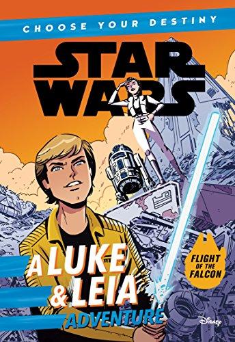 (Star Wars A Luke & Leia Adventure: A Choose Your Destiny Chapter Book)