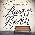 Liar's Bench Audiobook by Kim Michele Richardson Narrated by Jorjeana Marie