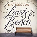 Liar's Bench | Kim Michele Richardson