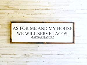 NOT BRANDED Funny Framed Rustic Wood Taco Sign, As for Me and My House We Will Serve Tacos Margaritas 24:7-833504