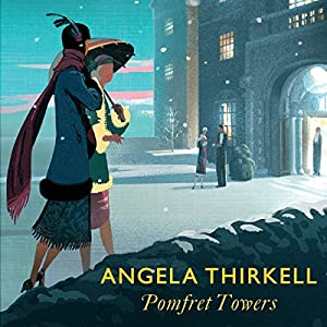 Pomfret Towers Audiobook