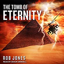 The Tomb of Eternity: Joe Hawke Series, Book 3 Audiobook by Rob Jones Narrated by Shaun Grindell