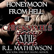 Checkmate's Honeymoon from Hell | R. L. Mathewson
