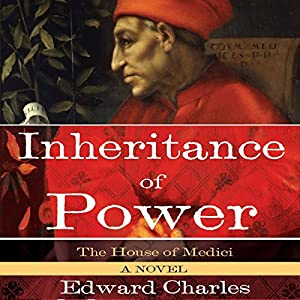 The House of Medici: Inheritance of Power Audiobook