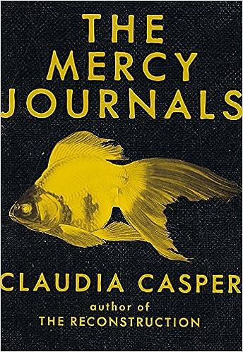 The mercy journals claudia casper 9781551526331 amazon books fandeluxe Image collections
