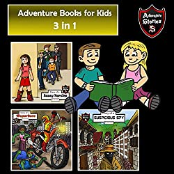 Adventure Books for Kids: 3-in-1 Fun Adventures for Kids: Children's Adventure Stories