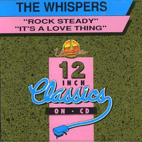 The Whispers - Rock Steady/ Its A Love Thing - Zortam Music