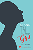 Stand Tall Little Girl: Facing Up To Anorexia (Inspirational)