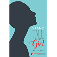 Stand Tall Little Girl: Facing Up To Anorexia (Inspirational Series) (English Edition)