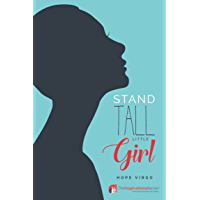 Stand Tall Little Girl: Facing Up To Anorexia (Inspirational Series)