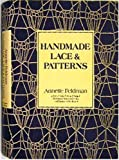 Handmade Lace and Patterns, Annette Feldman, 006011231X