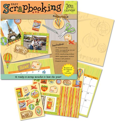 Easy Scrapbooking: 2011 Wall Calendar by Andrews McMeel Publishing