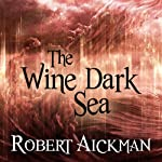 The Wine Dark Sea | Robert Aickman