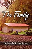 The Family, Deborah Ryan Stone, 1462655831