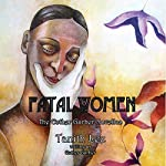 Fatal Women: The Esther Garber Novellas | Esther Garber,Tanith Lee,Mavis Haut