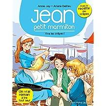 Vive les crêpes ! : Jean, petit marmiton - tome 4 (French Edition)