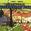 Huckleberry Finn [Spanish Edition]
