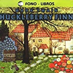 Huckleberry Finn [Spanish Edition] | Mark Twain