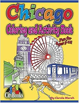 chicago coloring and activity book city books carole marsh 9780635022271 amazoncom books