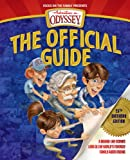 Adventures in Odyssey: The Official Guide: A Behind-the-Scenes Look at the World's Favorite Family Audio Drama (Adventures in Odyssey Books)
