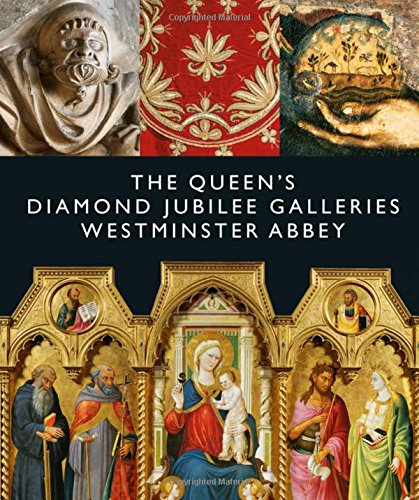 B.E.S.T The Queen's Diamond Jubilee Galleries: Westminster Abbey<br />[D.O.C]