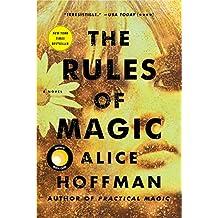 The Rules of Magic: A Novel (The Practical Magic Series Book 1)