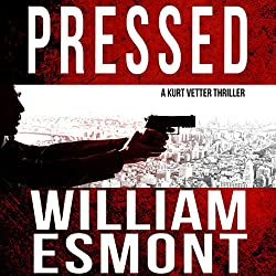 Pressed: An International Spy Thriller