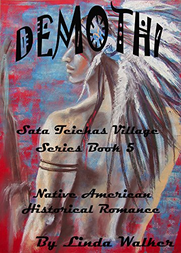 Demothi (Sata Teichas Village Series Book 5)