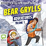 Bear Grylls Adventures: Volume 1: Blizzard Challenge & Desert Challenge   Bear Grylls