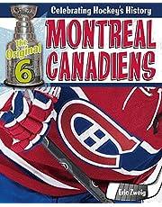 Montreal Canadiens (The Original Six: Celebrating Hockey's History)