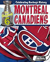 Montreal Canadiens (The Original Six: Celebrating