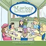 Marissa Plans a Princess Tea Party, Sandra Hordos, 1452025576
