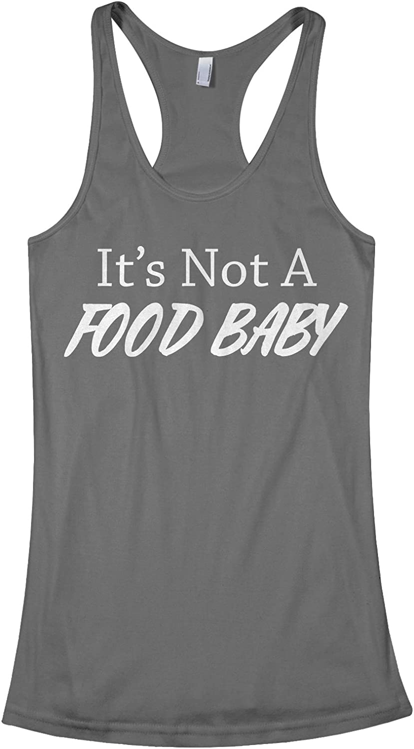 Threadrock Women's It's Not A Food Baby Racerback Tank Top