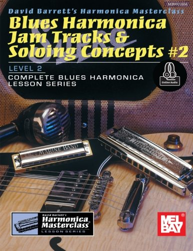 Blues Harmonica Jam Tracks - Blues Harmonica Jam Tracks & Soloing Concepts #2 (Harmonica Masterclass Lesson)