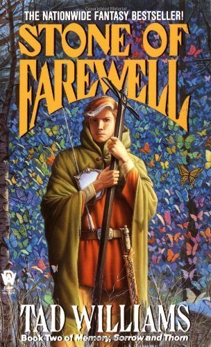 Stone of Farewell (Memory, Sorrow, and Thorn, Book 2) by Tad Williams