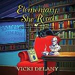 Elementary, She Read | Vicki Delany