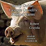 Study Guide: George Orwell's Animal Farm | Robert Crayola