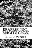 Reapers, Inc. - Brigit's Cross, B. L. Newport, 1449588522