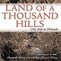 Land of a Thousand Hills: My Life in Rwanda Audiobook by Rosamond Halsey Carr, Ann Halsey Howard - contributor Narrated by C. M. Hébert