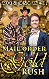 Mail Order Gold Rush (Christian Mail Order Brides Book 2)