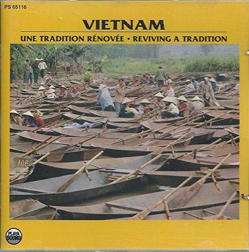 Vietnam: Reviving a Tradition