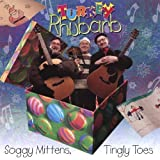 Soggy Mittens Tingly Toes by Turkey Rhubarb (2006-11-21)