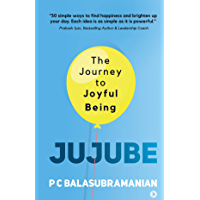 JUJUBE : The Journey to Joyful Being (English Edition)