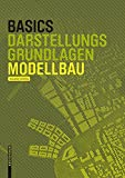 Darstellungsgrundlagen Modellbau (Basics)