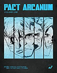 Pact Arcanum: Volume One (Pact Arcanum Comic Book)
